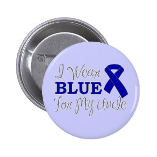 I Wear Blue For My Uncle (Blue Awareness Ribbon) 6 Cm Round Badge