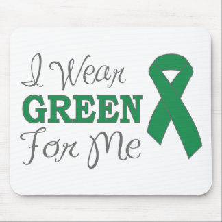 I Wear Green For Me (Green Awareness Ribbon) Mouse Pad