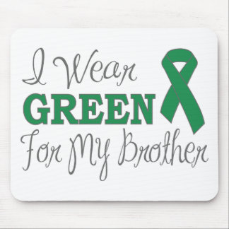 I Wear Green For My Brother (Green Ribbon) Mouse Pad
