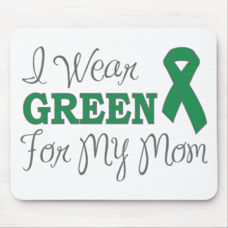 I Wear Green For My Mom (Green Awareness Ribbon) Mouse Pad