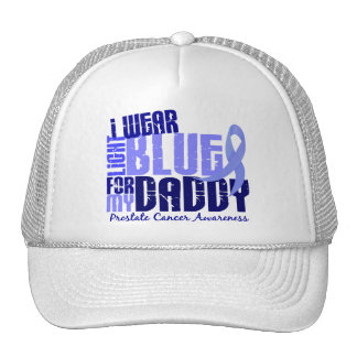 I Wear Light Blue For My Daddy 6.4 Prostate Cancer Trucker Hat