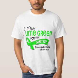 I Wear Lime Green 42 Sister Muscular Dystrophy Tee Shirts