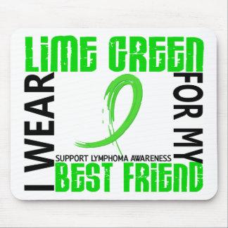 I Wear Lime Green For My Best Friend 46 Lymphoma Mousepad