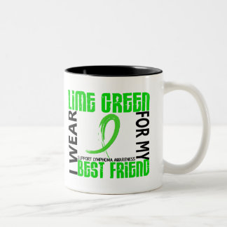 I Wear Lime Green For My Best Friend 46 Lymphoma Coffee Mugs