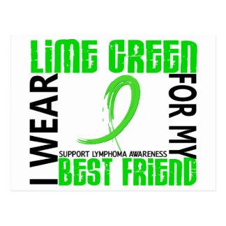 I Wear Lime Green For My Best Friend 46 Lymphoma Postcard