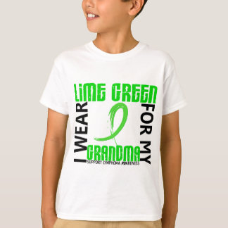 I Wear Lime Green For My Grandma 46 Lymphoma T-Shirt