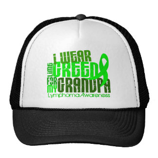 I Wear Lime Green For My Grandpa 6.4 Lymphoma Cap