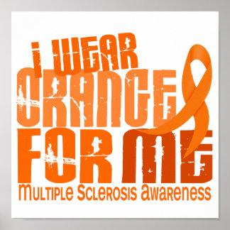 I Wear Orange For Me Multiple Sclerosis MS Print