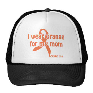 "I wear ""orange for my mom"" shirt - cure m.s. cap"