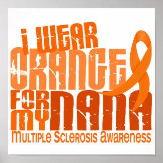 I Wear Orange For Nana 6.4 MS Multiple Sclerosis Print