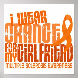 I Wear Orange Girlfriend 6.4 MS Multiple Sclerosis Poster