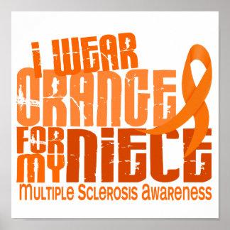 I Wear Orange Niece Multiple Sclerosis MS Poster