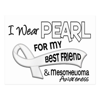 I Wear Pearl For My Best Friend 42 Mesothelioma Postcard