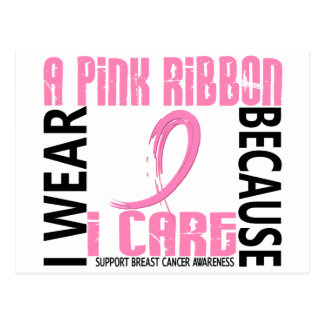 I Wear Pink Because I Care 46 Breast Cancer Postcard