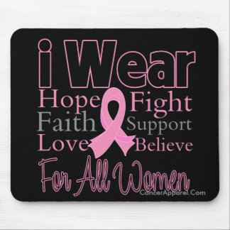 I Wear Pink Collage All Women Breast Cancer Mouse Pad