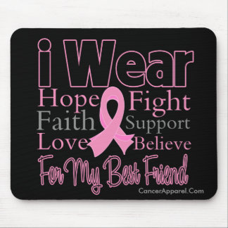 I Wear Pink Collage Best Friend - Breast Cancer Mouse Pad