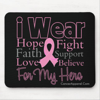 I Wear Pink Collage For My Hero - Breast Cancer Mouse Pad