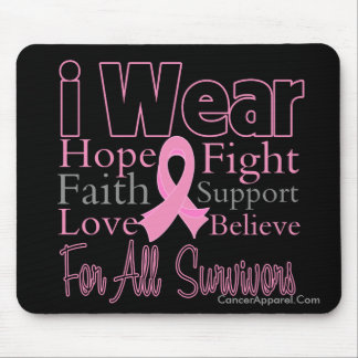 I Wear Pink Collage For  Survivors Breast Cancer Mouse Pad