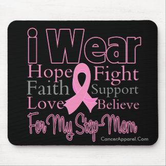 I Wear Pink Collage Step-Mom Breast Cancer Mouse Pad