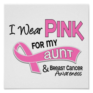 I Wear Pink For My Aunt 42 Breast Cancer Poster