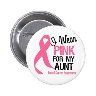 I Wear Pink For My Aunt 6 Cm Round Badge