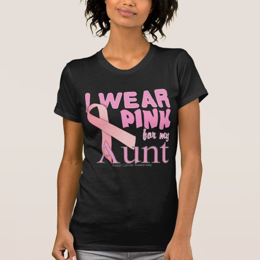 I Wear Pink for My Aunt Breast Cancer Awareness T Tees