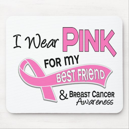 I Wear Pink For My Best Friend 42 Breast Cancer Mousepad