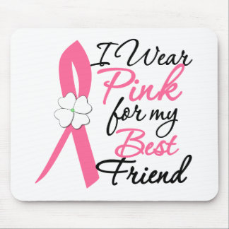 I Wear Pink For My Best Friend Mouse Pads