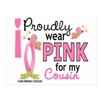 I Wear Pink For My Cousin 27 Breast Cancer Postcards