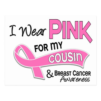 I Wear Pink For My Cousin 42 Breast Cancer Postcard
