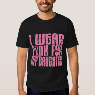 I Wear Pink For My Daughter 16 Tshirt