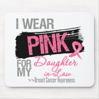 I Wear Pink For My Daughter-in-Law Breast Cancer Mouse Pad