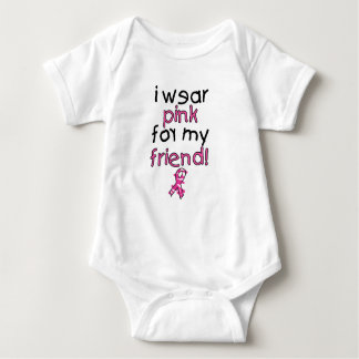 I Wear Pink for My Friend ($18.95) Baby Bodysuit