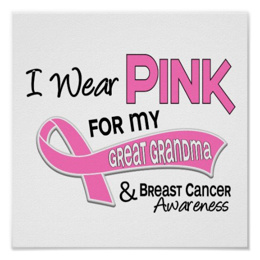 I Wear Pink For My Great Grandma 42 Breast Cancer Poster