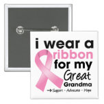 I Wear Pink For My Great-Grandma Breast Cancer Pinback Button