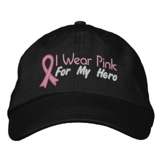 I Wear Pink For My Hero - Breast Cancer Embroidered Hats