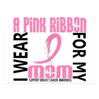 I Wear Pink For My Mom 46 Breast Cancer Postcard
