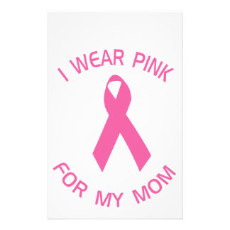 I Wear Pink For My Mom Breast Cancer Awareness Customised Stationery