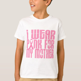 I Wear Pink For My Mother 16 Shirts