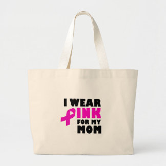 i wear pink for my mother large tote bag