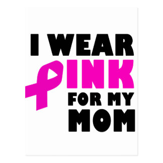 i wear pink for my mother postcard