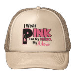 I Wear Pink For My Mum 19 BREAST CANCER Cap