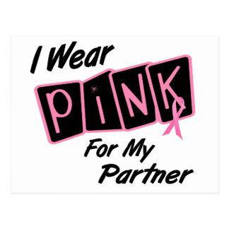 I Wear Pink For My Partner 8 BREAST CANCER Tees Postcard