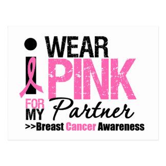 I Wear Pink For My Partner Postcard