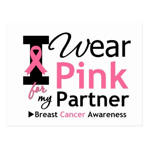 I Wear Pink For My Partner Postcards