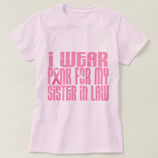 I Wear Pink For My Sister-In-Law 16 T-shirt