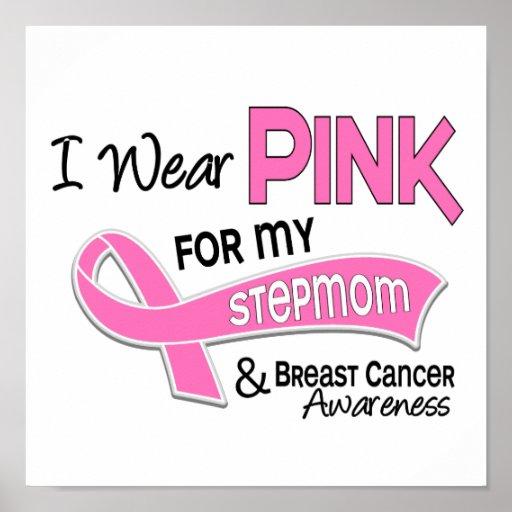 I Wear Pink For My Stepmom 42 Breast Cancer Print