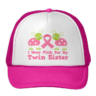 I Wear Pink For My Twin Sister Cap