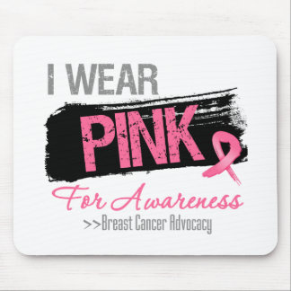 I Wear Pink Ribbon For Breast Cancer Mousepad