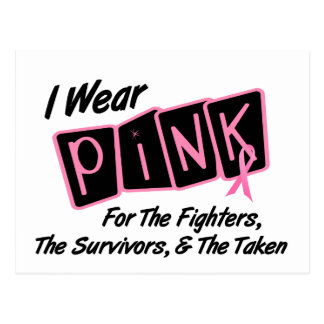 I Wear Pink Ribbon For FST 8 Breast Cancer Postcard